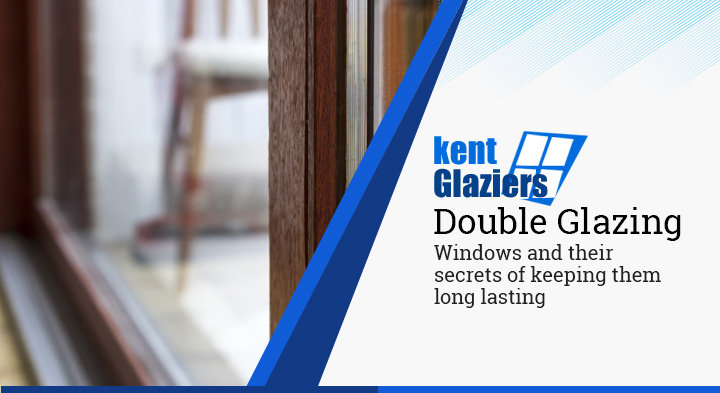 Double Glazing Windows and their secrets of keeping them long lasting